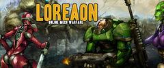 Loreaon, Online Mech Warfare